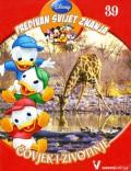 Disney Predivan svijet znanja 39 - Čovjek i životinje