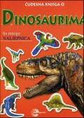 Čudesna knjiga o...Dinosaurima sa mnogo naljepnica