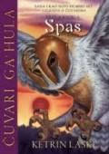 Spas - III deo serijala Čuvari Ga'hula