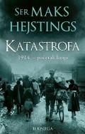 Katastrofa: 1914. - početak kraja - II knjiga