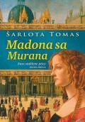 Madona sa Murana 2 - Suze staklene ptice