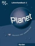 Planet 2 - Lehrerhandbuch A2