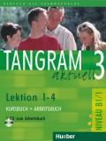 Tangram aktuell 3 - Lektion 1-4 (B1/1), Kursbuch + Arbeitsbuch mit Audio-CD zum Arbeitsbuch