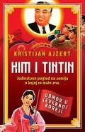 Kim i Tintin - Odmor u Severnoj Koreji