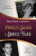 Princeza Dajana i Dodi El Fajed - Najveće ljubavi