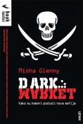 DarkMarket - Kako su hakeri postali nova mafija