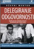 Delegiranje odgovornosti - Ekspertska rešenja za svakodnevne izazove