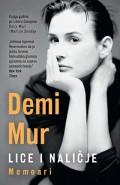 Demi Mur - Lice i naličje - Memoari