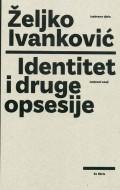 Identitet i druge opsesije