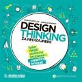 Design thinking za nedizajnere - kako riješiti poslovne probleme i uspješno inovirati