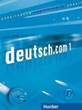 Deutsch.com 1 Arbeitsbuch A1 mit integrierter CD-e