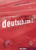 Deutsch.com 2 Arbeitsbuch A2 mit integrierter CD