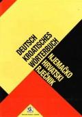 Njemačko - Hrvatski rječnik s gramatičkim podacima i frazeologijom