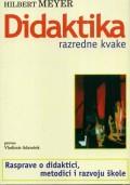 Didaktika razredne kvake - Rasprave o didaktici, metodici i razvoju škole