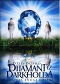 Dijamant iz Darkholda - IV dio