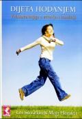 Dijeta hodanjem - vrhunska knjiga o zdravlju i kondiciji
