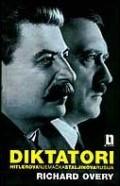 Diktatori - Hitlerova Njemačka i Staljinova Rusija