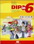 Dip in 6 - radna sveska engleskog jezika za 6.razred devetogodišnje osnovne škole