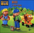 Dizi i toki - toki - Majstor Bob