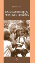 Romaneskna i pripovjedna proza Ahmeta Hromadžića
