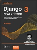 Django 3 kroz primere - Izradite snažne i pouzdane Python veb aplikacije od početka