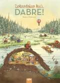 Dobrodošao kući, Dabre!