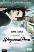 Wayward Pines - Dobrodošli u raj