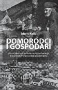 Domorodci i gospodari - Histroijsko-antropološka studija stvaranja