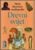Drevni svijet - dječja ilustrirana enciklopedija