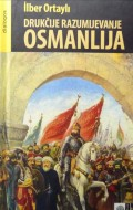 Drukčije razumijevanje Osmanlija