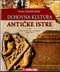 Duhovna kultura antičke Istre, knjiga 1.