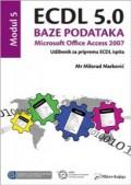 ECDL 5.0 Modul 5: Baze podataka, Microsoft Office Access 2007