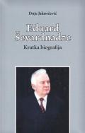 Eduard Ševardnadze - Kratka biografija