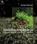 Ekološka inteligencija - Poznavanje skrivenih uticaja onoga što kupujemo