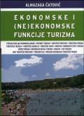 Ekonomske i (ne)ekonomske funkcije turizma