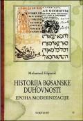 Historija bosanske duhovnosti 4 - Epoha modernizacije