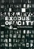 Sarajevo, Exodus of a City
