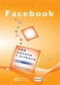 Facebook - 100 saveta i trikova