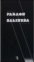 Faraon Salinesa (cum grano salis)