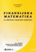 Finansijska matematika sa zbirkom riješenih zadataka za 3. razred srednje ekonomske škole i za druge srodne škole