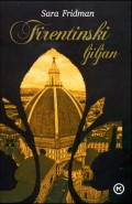 Firentinski ljiljan - Saga o Medičijevima