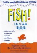 Fish! - Jedinstven način za podizanje morala i poboljšanje rezultata