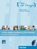 Fit fürs Goethe-Zertifikat A2 - Fit in Deutsch, Lehrbuch mit Audio-CD, Deutschprüfung für Jugendliche