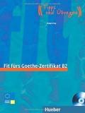 Fit fürs Goethe-Zertifikat B2, Lehrbuch mit integrierter Audio-CD