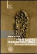 Fitoplankton Jadranskoga mora: biologija i taksonomija
