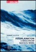 Fitoplankton u ekološkom sustavu mora