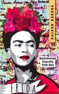 Frida - Najobuhvatnija biografija Fride Kalo