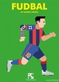 Fudbal - 40 slavnih igrača