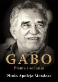 Gabo, pisma i sećanja - Gabrijel Garsija Markes