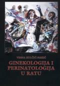 Ginekologija i perinatologija u ratu